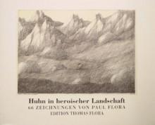 Paul Flora - Huhn in heroischer Landschaft