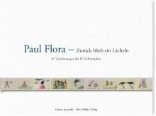 Paul Flora - Buch: Zurück blieb ein Lächeln87 Zeichnungnen für 87 Lebensjahre