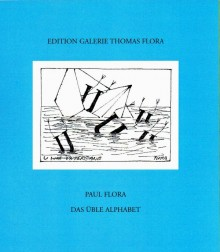 Paul Flora - Das üble Alphabet
