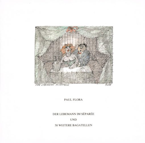 Paul Flora Der Lebemann im Separeé