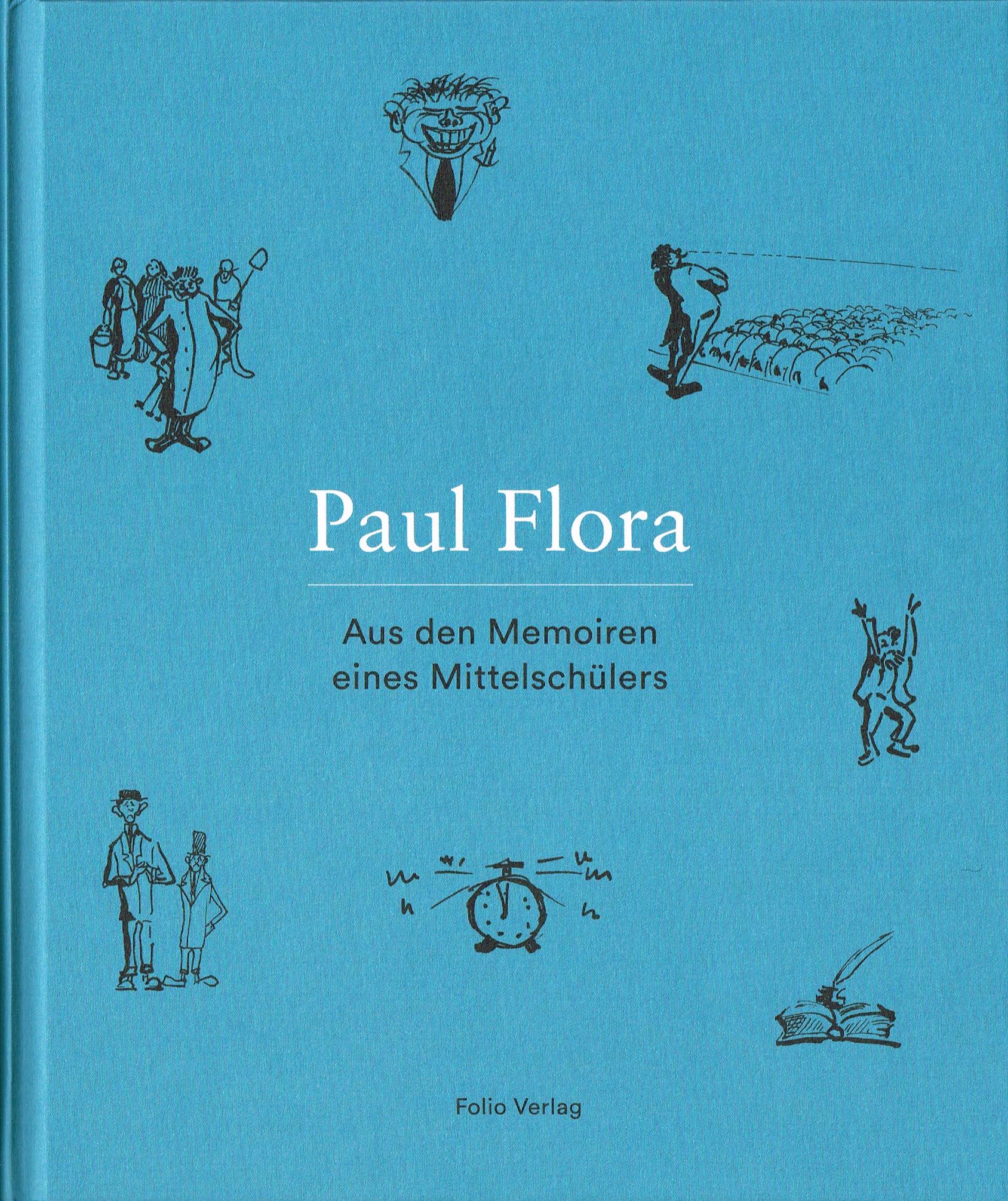 Paul Flora - Memoiren eines Mitteschülers, Buchcover